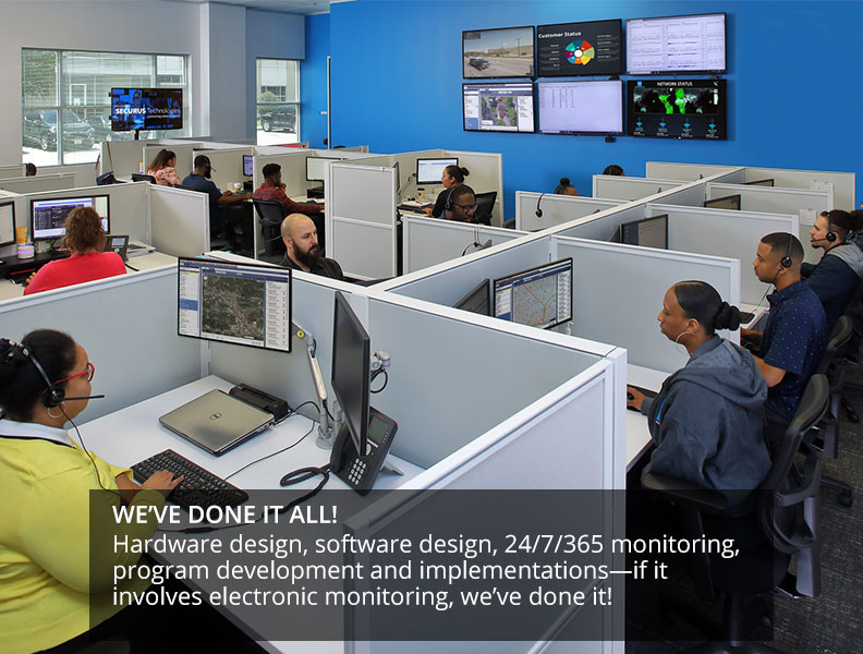 Securus Monitoring Solutions has the most experienced personnel in the industry