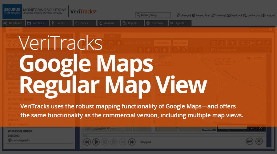 VeriTracks™ Mobile Electronic Monitoring Platform uses the power of Google Maps