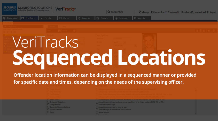 VeriTracks™ Electronic Monitoring Platform Sequence Location Screen