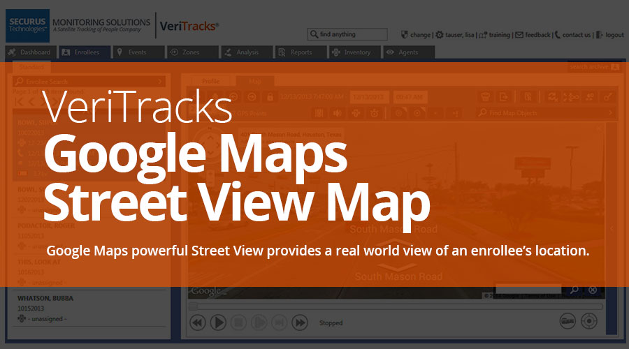 VeriTracks™ Mobile Electronic Monitoring Platform Provides Street View Maps